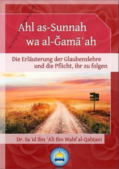 Die Erläuterung der Glaubenslehre der Ahl as-Sunnah wa al-Gama'ah - und die Pflicht, ihr zu folgen - Kopie